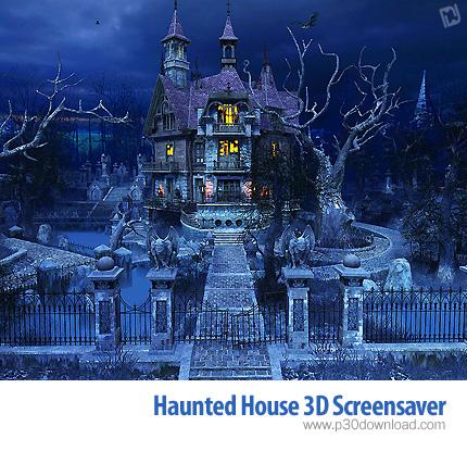 Haunted House 3D Screensaver v2.0.0.6 Crack