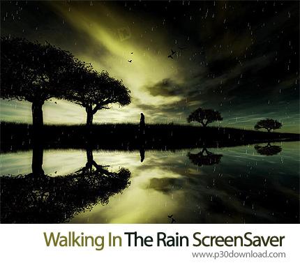 Walking In The Rain ScreenSaver Crack
