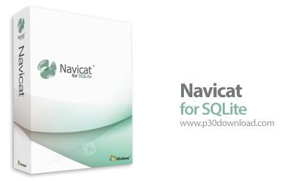 Navicat for SQLite Enterprise v11.0.10 x86/x64 Crack