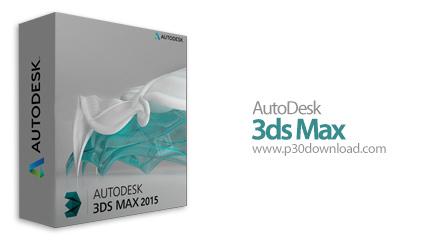 Autodesk 3ds Max 2015 x64 + SP2 Crack