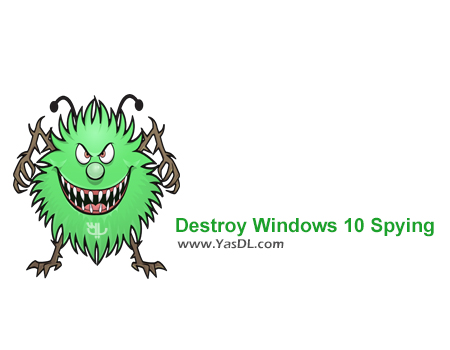 Destroy Windows 10 Spying 2.2.2.2 – The Software Prevent From Taking Unauthorized Internet Windows 10 Crack