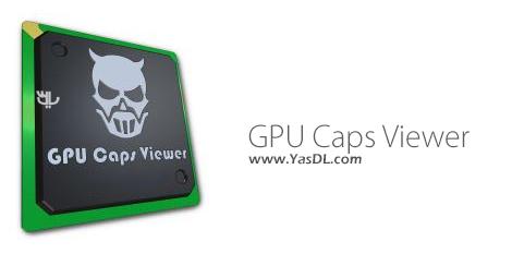 GPU Caps Viewer 1.38.0.0 + Portable Crack